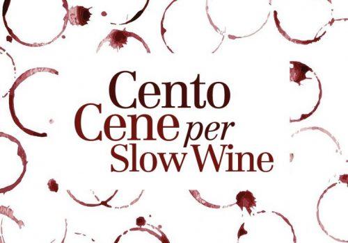 Tornano le CentoCene per Slow Wine: è qui la festa!