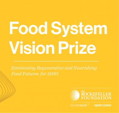 Come vedi il sistema alimentare nel 2050? Partecipa al Food System Vision Prize!