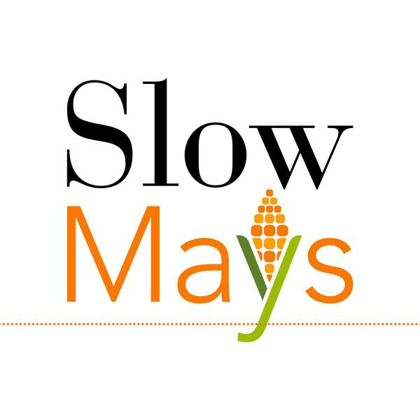 Slow Mays