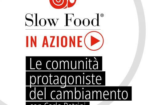 ll futuro di Slow Food Italia si riunisce on line