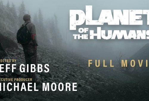 Abbiamo visto per voi Planet of the Humans, il nuovo doc prodotto da Michael Moore.